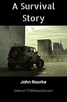 A Survival Story by [Rourke, John]