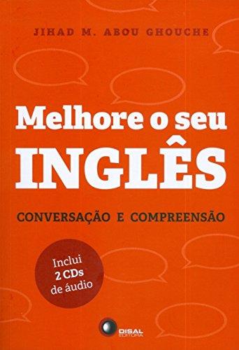 Melhore o Seu Inglês. Conversação e Compreensão