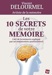 Les 10 secrets de votre mémoire
