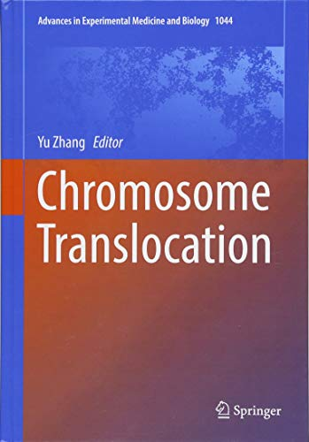 Chromosome Translocation (Advances in Experimental Medicine and Biology)