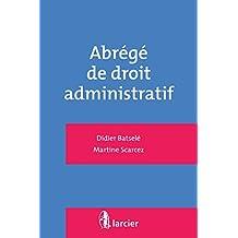 Abrégé de droit administratif (ELSB.HC.LARC.FR) (French Edition)