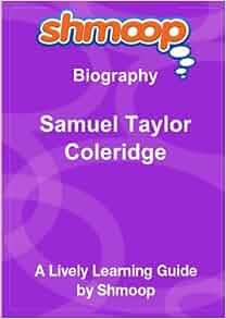 samuel coleridge biography essay