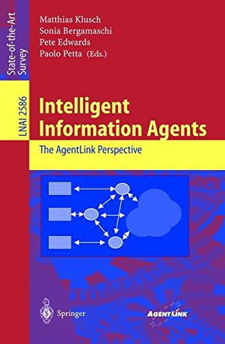 Intelligent Information Agents: The AgentLink Perspective (Lecture Notes in Computer Science)