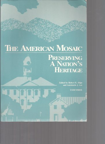 American Mosaic: Preserving a Nation's Heritage