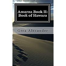 Amarna Book II: Book of Hawara (English Edition)