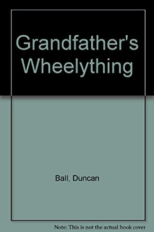 book cover of Grandfather\'s Wheelything