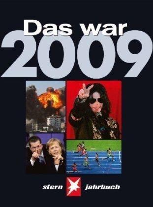 Das war 2009: STERN Jahrbuch
