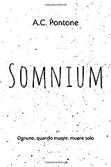 Somnium: Ognuno, quando muore, muore solo (Italian Edition) Paperback