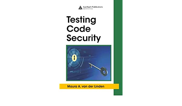 Testing Code Security 1, Maura A  van der Linden, eBook