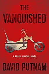 The Vanquished (A Bruno Johnson Thriller Book 4)