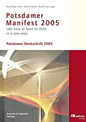 Potsdamer Manifest 2005: We have to learn to think in a new way - Potsdamer Denkschrift