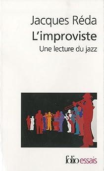 L'improviste : Une lecture du jazz par Réda