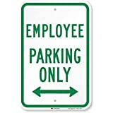 """SmartSign 3M Engineer Grade Reflective Sign, Legend """"Employee Parking Only"""" with Arrow, 18"""" High X 12"""" Wide, Green on White"""