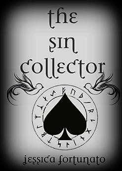 The Sin Collector by [Fortunato, Jessica]