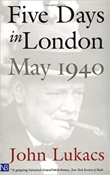 Book Five Days in London by John Lukacs. (Yale University Press,2001)