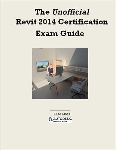 The Unofficial Revit 2014 Certification Guide: Amazon.co.uk: Elise ...