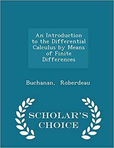 Elektronik pdf bøger gratis download An Introduction to the Differential Calculus by Means of Finite Differences - Scholar's Choice Edition in Danish CHM