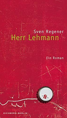 Herr Lehmann. Ein Roman.
