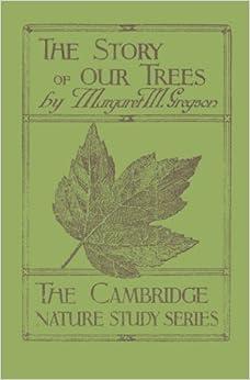 Descargar El Utorrent The Story Of Our Trees: In Twenty-four Lessons De PDF A Epub