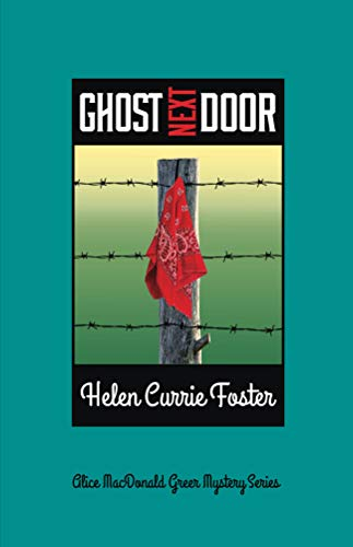 (Ghost Next Door (Alice MacDonald Greer Mystery Series Book 5))