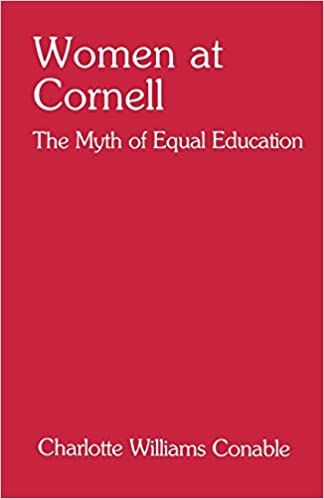 Book Women at Cornell: The Myth of Equal Education (Cornells)
