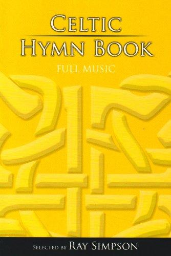 Celtic Hymn Book: Full Music