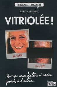 Vitriolée ! par Patricia Lefranc