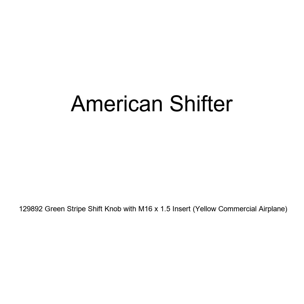 American Shifter 129892 Green Stripe Shift Knob with M16 x 1.5 Insert Yellow Commercial Airplane