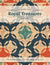 Hunters Star Royal Treasures by Deb Tucker Quilt Project Book by Studio180