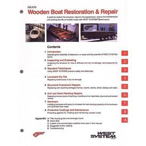 New Wooden Boat Restoration & Adjust Manual west System 2970