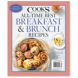 Cook's Illustrated All-Time Best Breakfast & Brunch Recipes Magazine