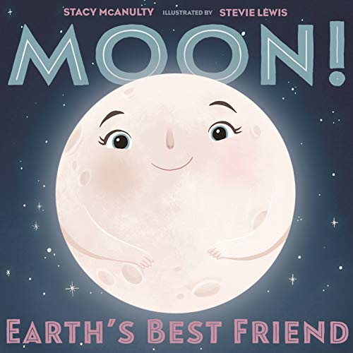 Book Cover: Moon! Earth's Best Friend