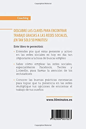 Encuentra Trabajo Gracias A Las Redes Sociales Cuida Tu Reputación En Línea En Facebook Twitter Y Linkedin Spanish Edition 50minutos 9782808007023 Books