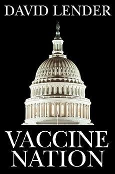 Vaccine Nation by [Lender, David]