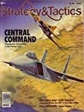 TSRS&T: Central Command, Superpower Intervention in the Persian Gulf, Board Game [as Originally Published in Strategy & Tactics Magazine #98, now without Magazine]