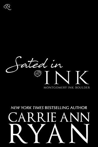 Book cover from Sated in Ink (Montgomery Ink: Boulder Book 2) by Carrie Ann Ryan