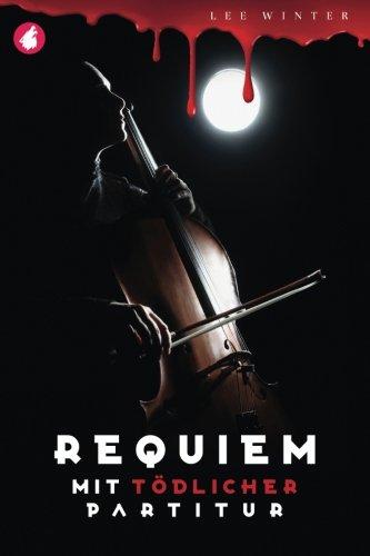Cover: Lee Winter - Requiem mit tödlicher Partitur