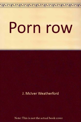 Porn Row: An Inside Look at the Sex for Sale District of a Major American City