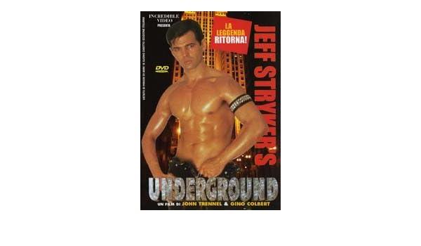 jeff stryker underground