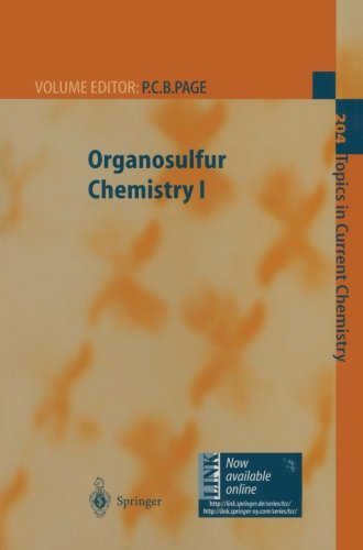 Organosulfur Chemistry I (Topics in Current Chemistry)
