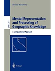 Mental Representation and Processing of Geographic Knowledge: A Computational Approach (Volume 2541)
