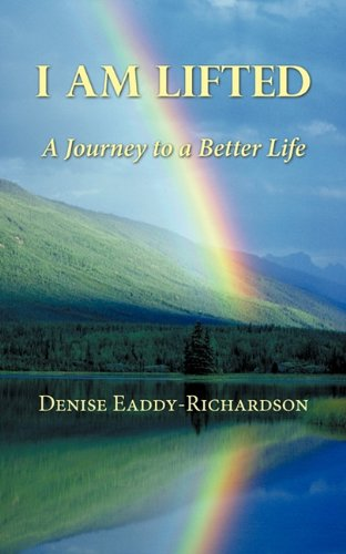 Download I am Lifted: A Journey to a Better Life PDF