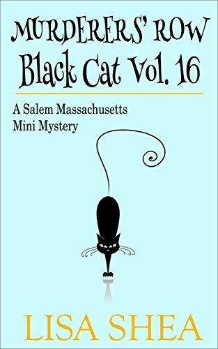 Murderers' Row - Black Cat Vol. 16 - A Salem Massachusetts Mini - Cat Row