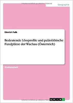 Book Bedeutende Lössprofile und paläolithische Fundplätze der Wachau (Österreich)