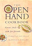 The Open Hand Cookbook, Robert C. Schneider and Deborah Zemke, 0671680641