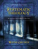 Wayne A. Grudem: Systematic Theology : An Introduction to Biblical Doctrine (Hardcover - Revised Ed.); 1995 Edition