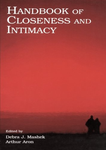 Handbook of Closeness and Intimacy by Psychology Press