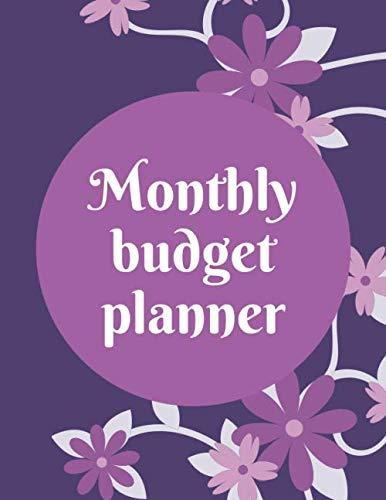 Monthly Budget Planner: Expense Tracker | Bill Organizer | Personal & Family Finance Journal Planning (Calendar Notebook Business Money Workbook)