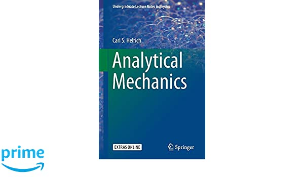 Analytical Mechanics (Undergraduate Lecture Notes in Physics
