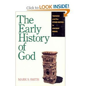 The Early History of God: Yahweh and the    book by Mark S  Smith